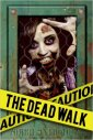 The Dead Walk vol. 1